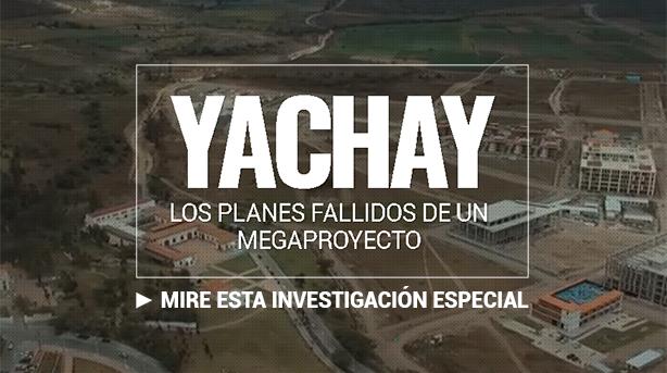 Yachay: Los planes fallidos de un megaproyecto