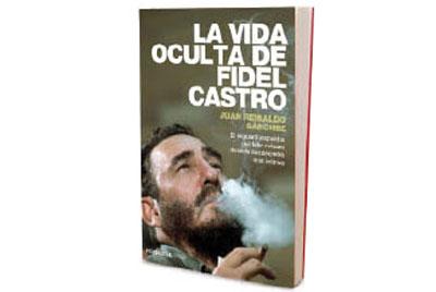 'La vida oculta de Fidel Castro'