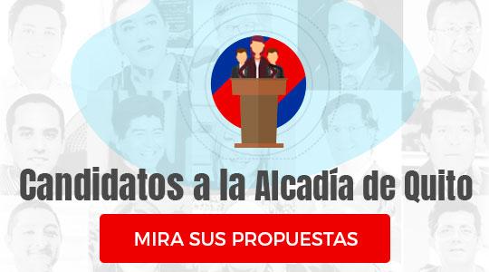 Propuesta de los candidatos a la Alcaldía de Quito